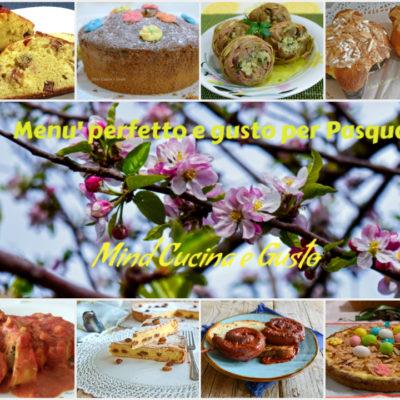 Menù perfetto e gustoso per Pasqua