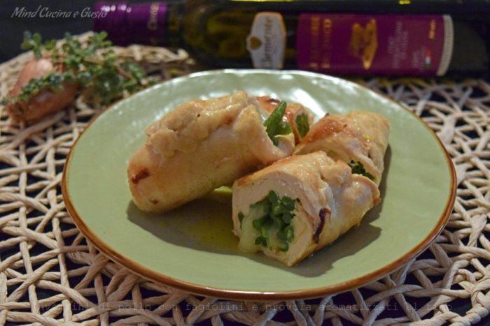 Involtini di pollo con fagiolini e provola aromatizzati al timo clemente