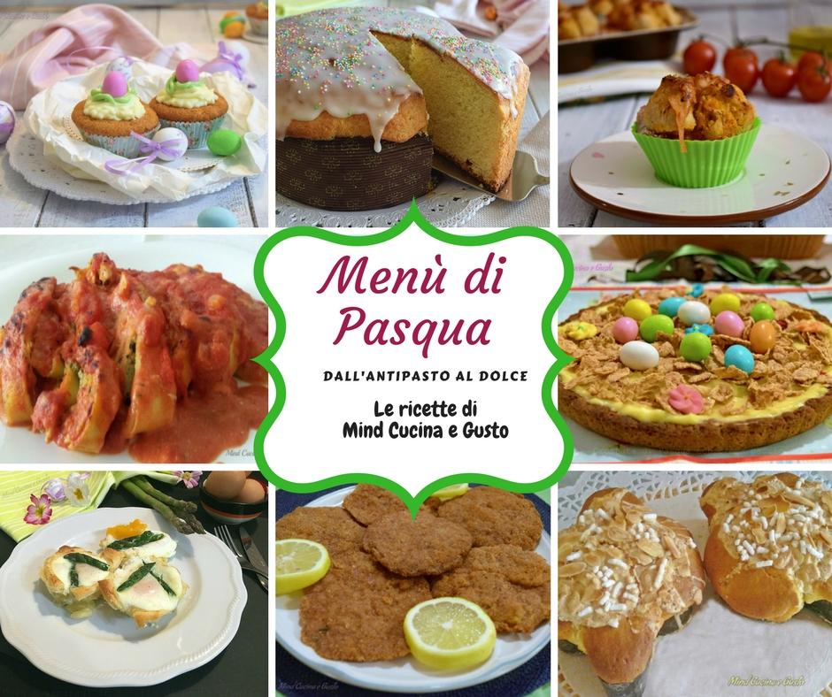 Menù di Pasqua idee facili e sfiziose per il pranzo di Pasqua Super ...