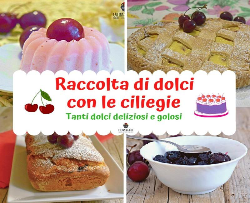 Raccolta dolci con le ciliegie – ricette facili