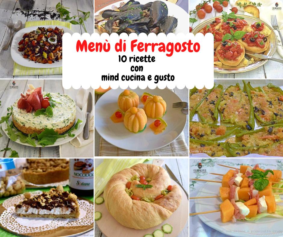 Menù di Ferragosto 10 ricette con Mind Cucina e Gusto
